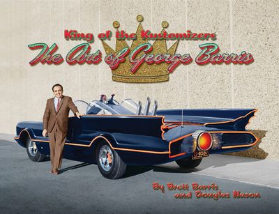 King-of-the-customizers-the-art-of-george-barris.jpg