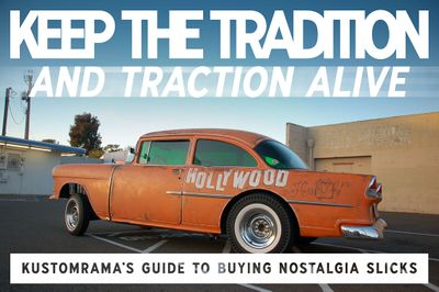 Keep-the-tradition-and-traction-alive-kustomramas-guide-to-buying-nostalgia-slicks.jpg